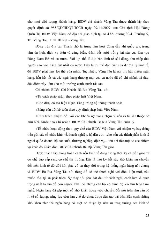 25 cho mọi đối tượng khách hàng. BIDV chi nhánh Vũng Tàu được thành lập theo quyết định số 955/QĐ/HĐQT-TCCB ngày 29/11/200...