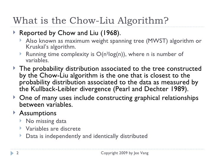 A Quick Introduction to the Chow Liu Algorithm Slide 2