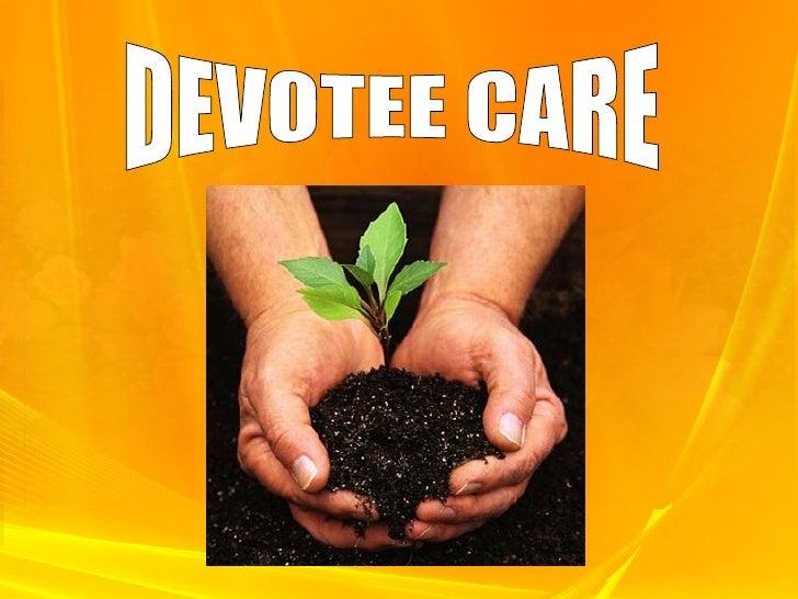DEVOTEE CARE