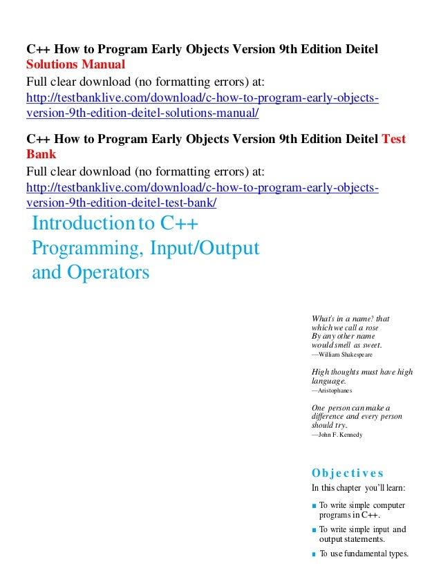 c how to program early objects version 9th edition deitel solutions rh slideshare net deitel solution manual java deitel solution manual java