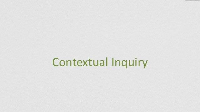 Contextual  Inquiry