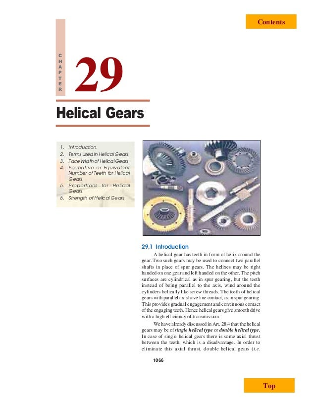 1066 A Textbook of Machine Design Helical Gears 1066 1. Introduction. 2. Terms used in Helical Gears. 3. Face Width of Hel...