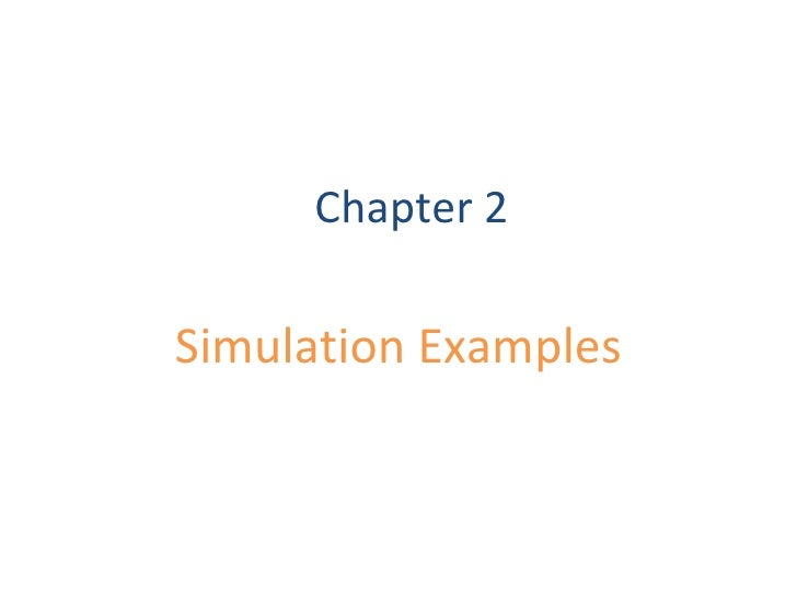 Chapter 2 Simulation Examples