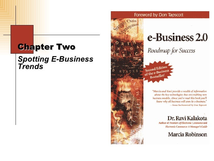 Chapter Two Spotting E-Business Trends
