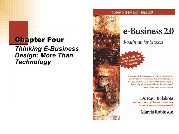 Chapter Four Thinking E-Business Design: More Than Technology