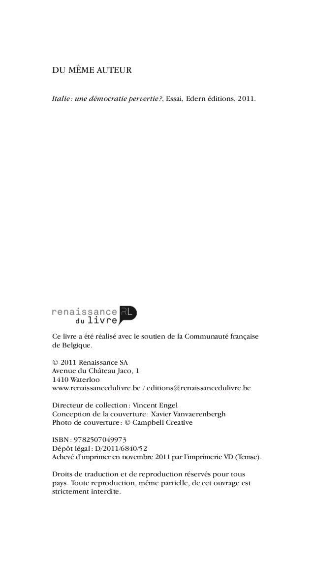 DU MÊME AUTEURItalie: une démocratie pervertie?, Essai, Edern éditions, 2011.Ce livre a été réalisé avec le soutien de l...