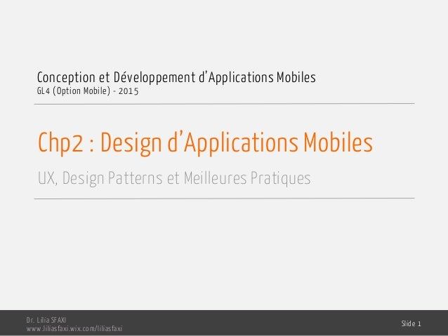 Chp2 : Design d'Applications Mobiles UX, Design Patterns et Meilleures Pratiques Conception et Développement d'Application...