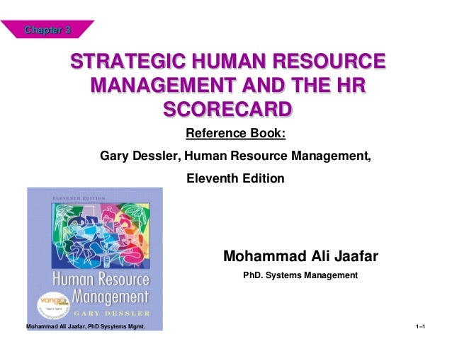 strategic human resources management ch3 4 Resource management (shrm), which is an inte gration of th e strategic management and human resource management shrm points to the contribution of hrm to the performa nce of.