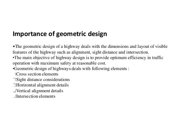 GEOMETRIC DESIGN OF HIGHWAY Slide 2