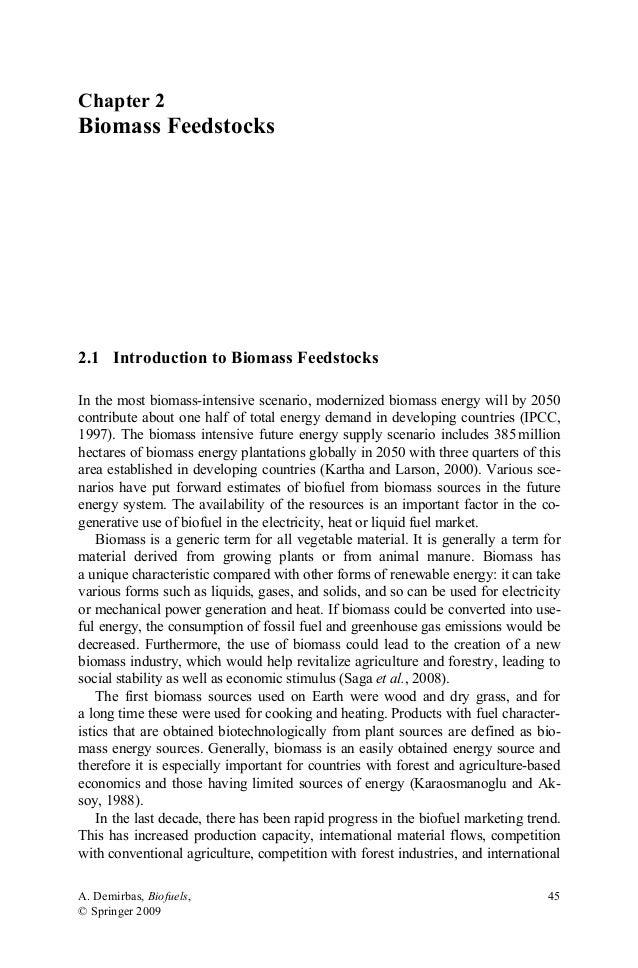 Chapter 2  Biomass Feedstocks  2.1 Introduction to Biomass Feedstocks In the most biomass-intensive scenario, modernized b...