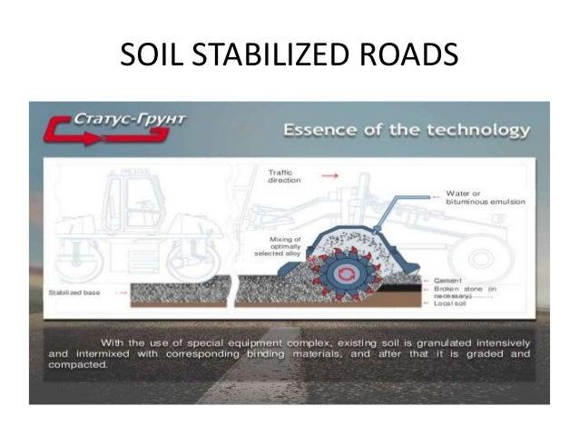 SOIL STABILIZED ROADS