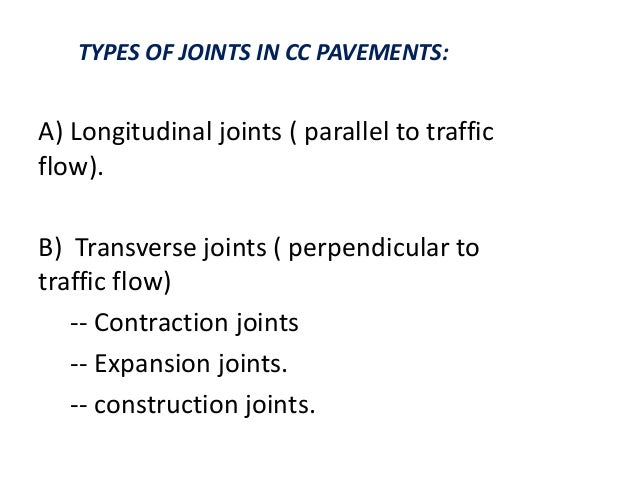 CONSTRUCTION OF EXPANSION JOINT WITH LOAD TRANSFER DOWEL BARS 1. A steel bulk head with drilled holes at desired intervals...
