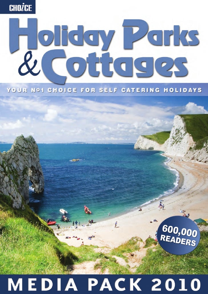 Choice Holiday Parks & Cottages Media Pack 2010