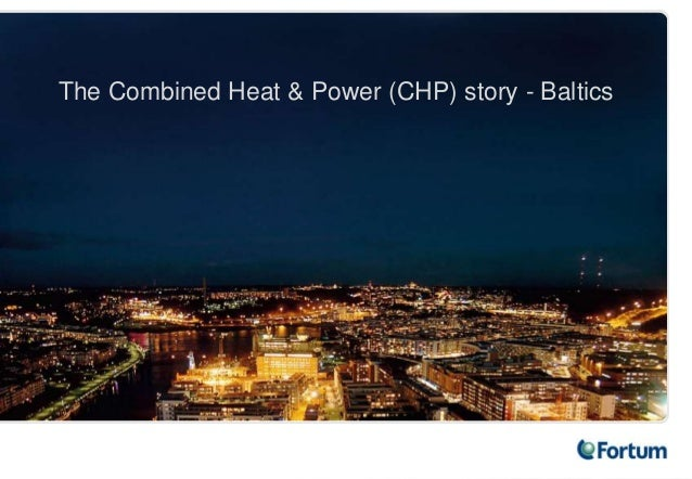 The Combined Heat & Power (CHP) story - Baltics