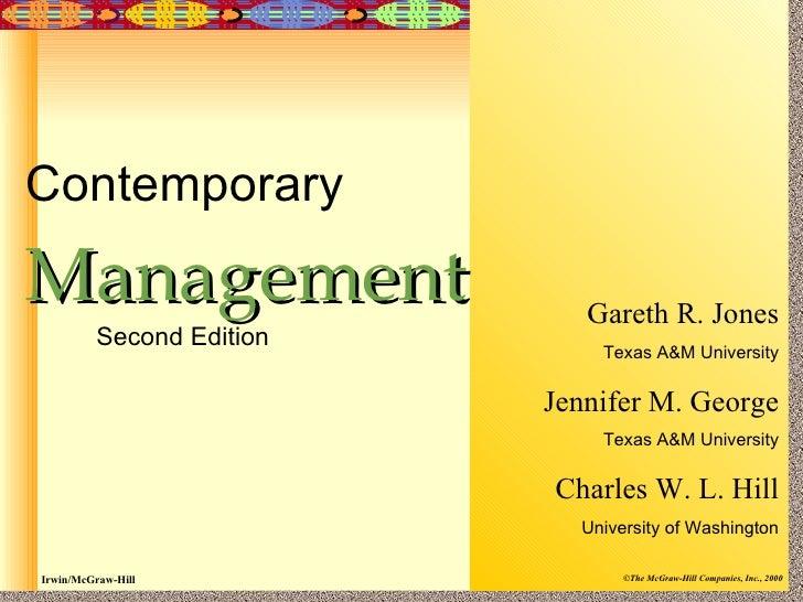 ContemporaryManagement                   Gareth R. Jones         Second Edition                              Texas A&M Uni...