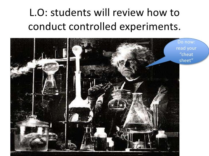 L.O: students will review how toconduct controlled experiments.                               Do now:                     ...