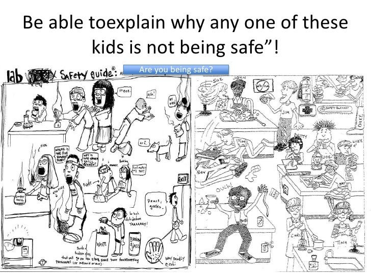 """Be able toexplain why any one of these        kids is not being safe""""!             Are you being safe?"""