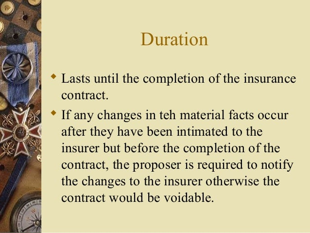 disclosure of material facts by proposer of insurance essay Complete and that i/we have not mis-stated or suppressed any material facts your duty of disclosure before you enter into a contract of general insurance with an insurer, you have a duty.