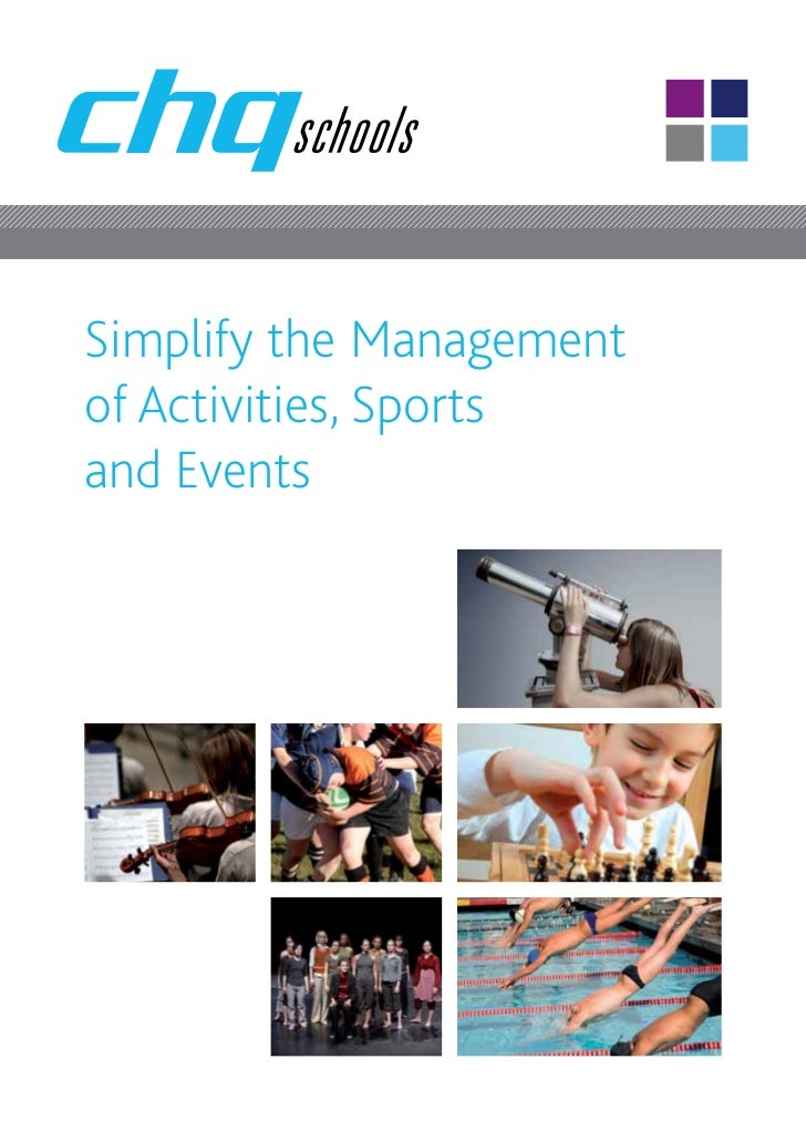 Simplify the Managementof Activities, Sportsand Events