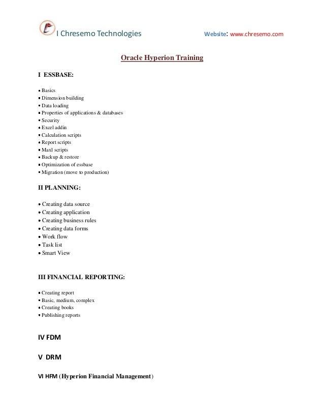 I Chresemo Technologies Oracle Hyperion Training I ESSBASE: Basics Dimension building Data loading Properties of applicati...