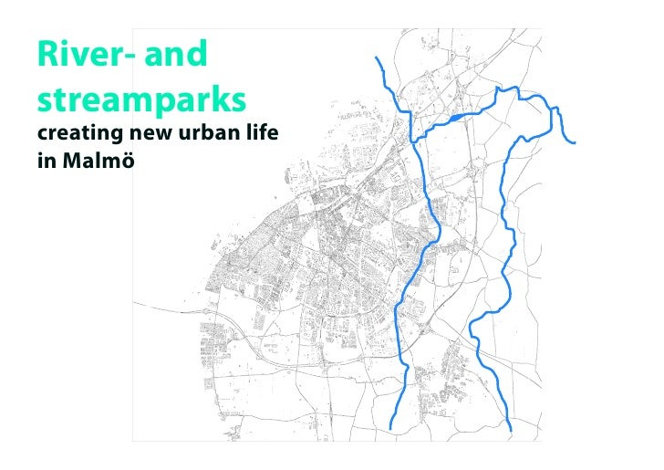 River- and streamparks creating new urban life in Malmö
