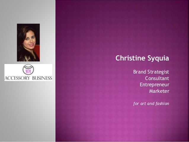 Christine Syquia Brand Strategist Consultant Entrepreneur Marketer for art and fashion