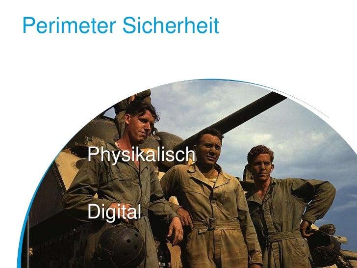 Perimeter Sicherheit      Physikalisch      Digital