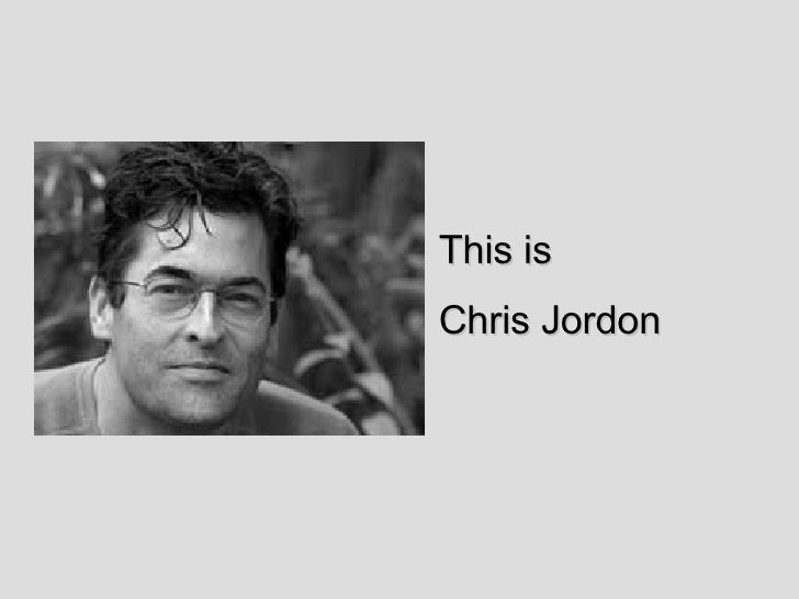 This is  Chris Jordon