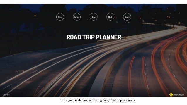 https://www.defensivedriving.com/road-trip-planner/