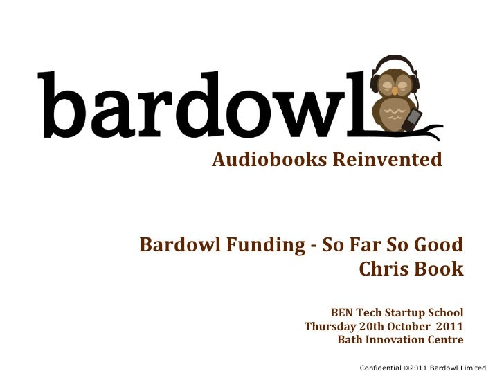 Audiobooks ReinventedBardowl Funding - So Far So Good                                   Chris Book       ...