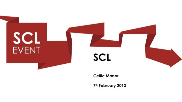 SCLCeltic Manor7th February 2013