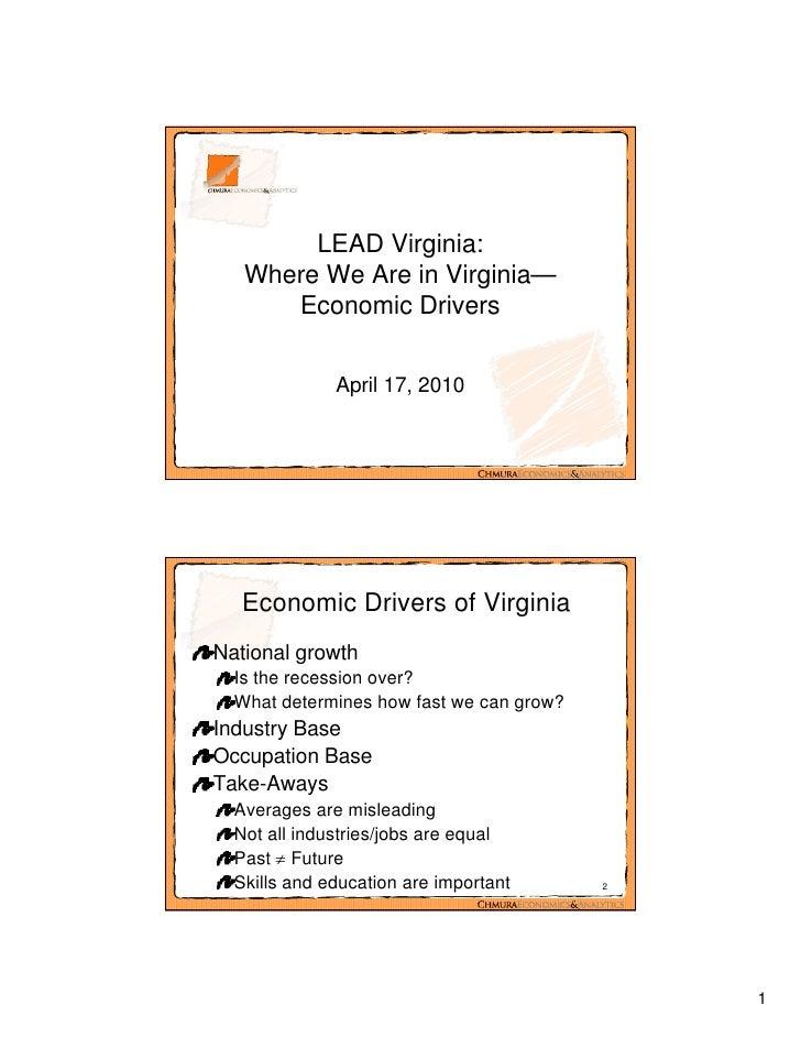 LEAD Virginia:    Where We Are in Virginia—       Economic Drivers                 April 17, 2010       Economic Drivers o...