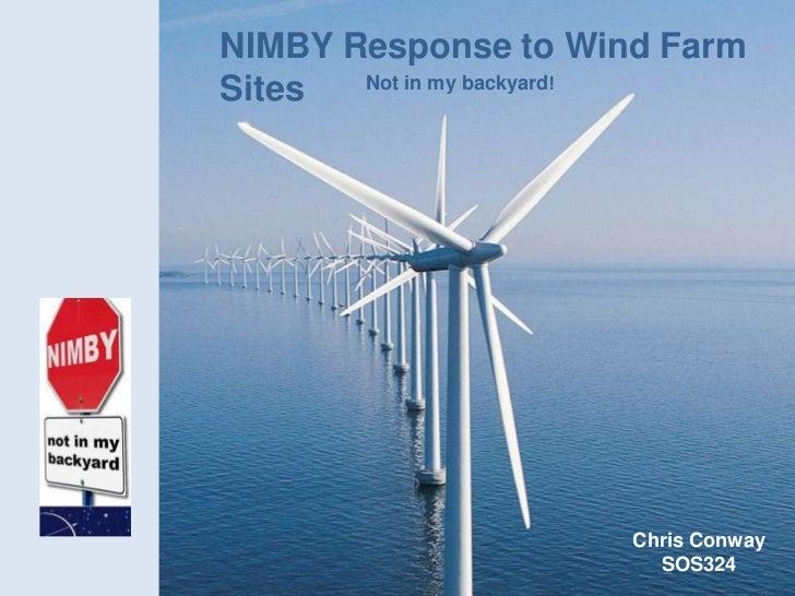 NIMBY Response to Wind Farm Sites