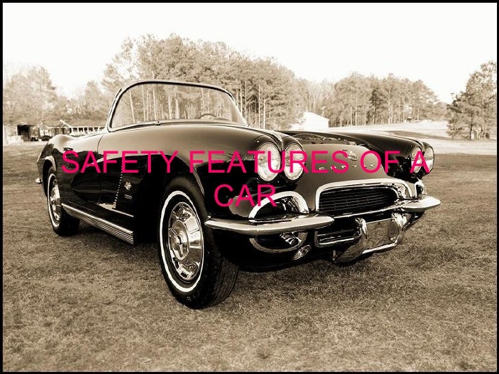SAFETY FEATURES OF A CAR