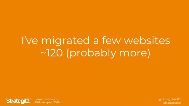 Essential technical SEO learnings from launching and migrating over 120 websites - Chris Green - SearchNorwich 8 Slide 3