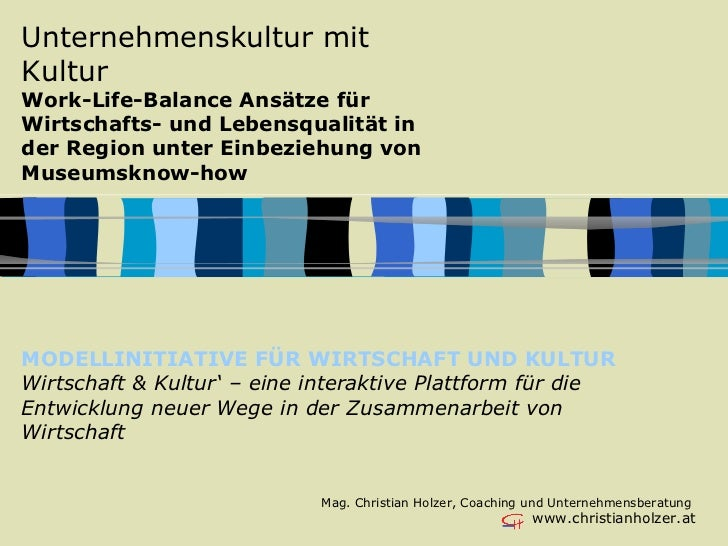Unternehmenskultur mit Kultur Work-Life-Balance Ansätze für Wirtschafts- und Lebensqualität in der Region unter Einbeziehu...