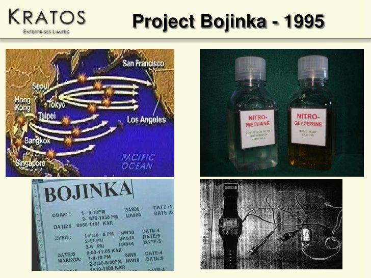 bojinka plot Bojinka is an arabic term for explosion used by terrorists.
