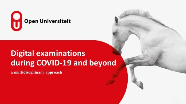 Digital examinations during COVID-19 and beyond a multidisciplinary approach
