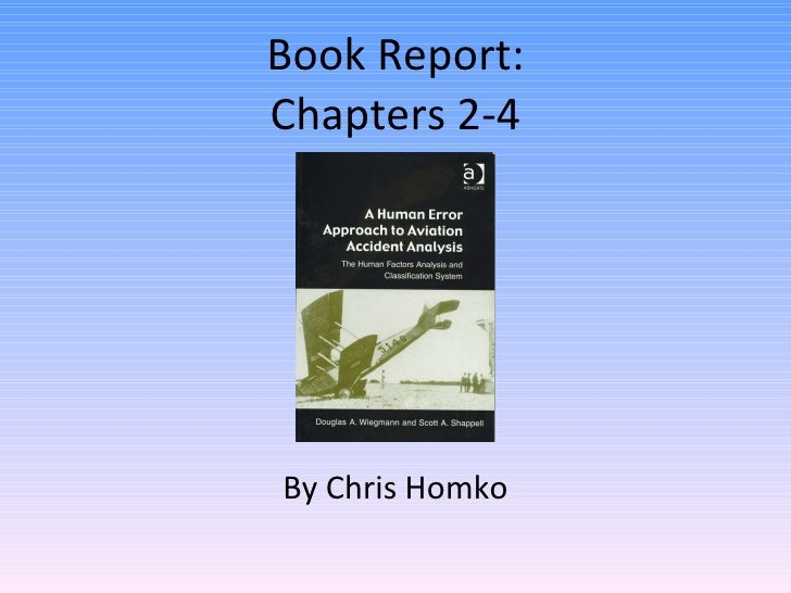 Book Report: Chapters 2-4 By Chris Homko