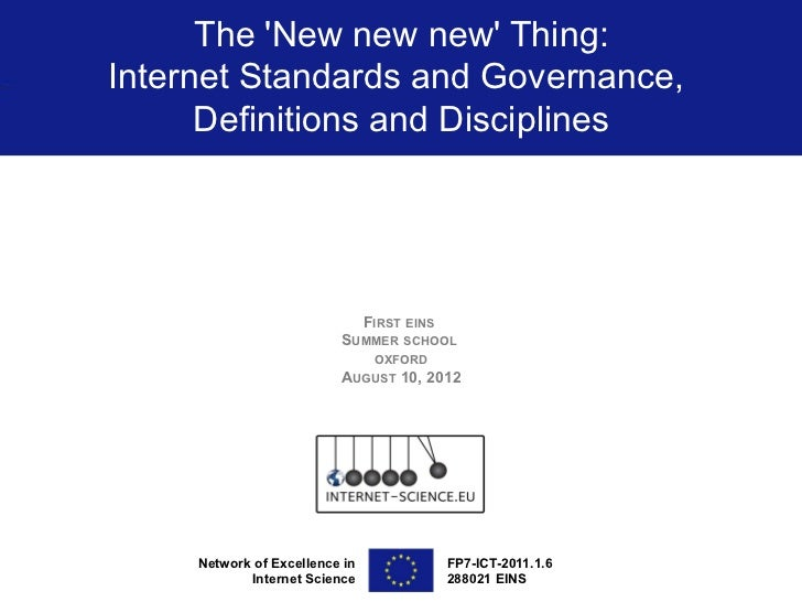The New new new Thing:Internet Standards and Governance,      Definitions and Disciplines                                F...