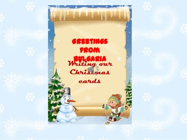 Greetings    fromPhoto Album  Bulgaria Writing our Christmas    cards   by Iskra