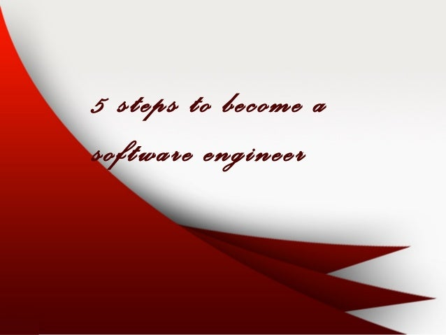 5 steps to become a software engineer