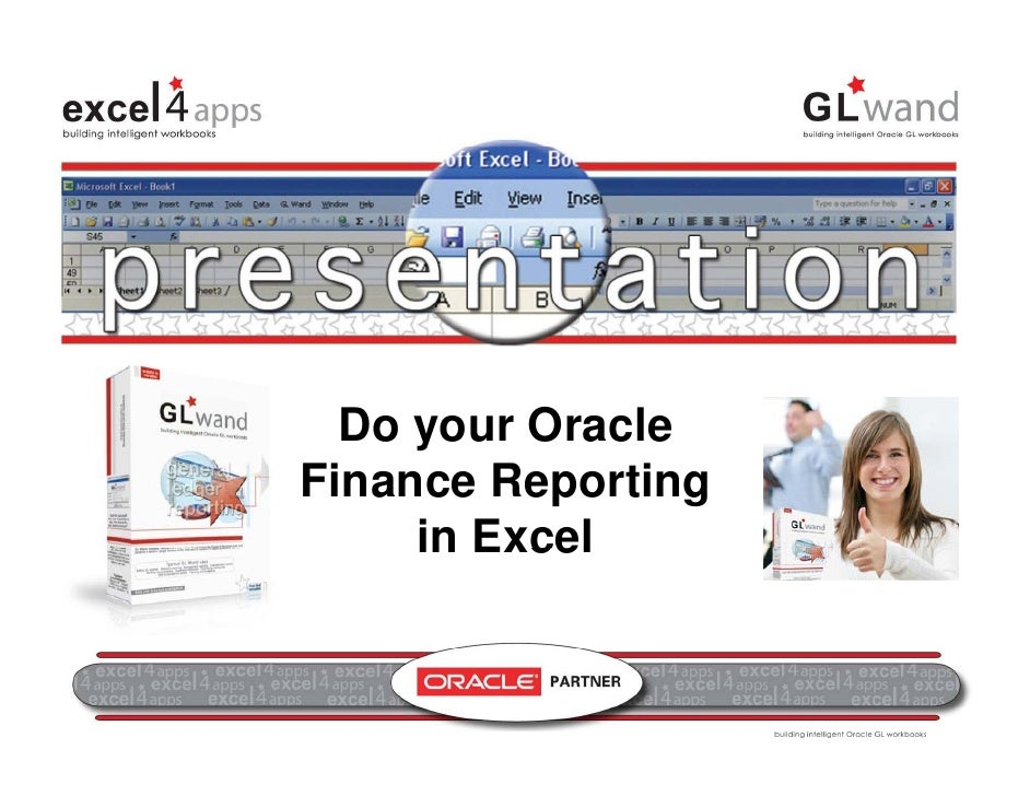 Do your Oracle Finance                reporting in Excel                 Do your Oracle                    y              ...
