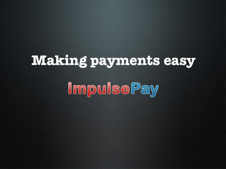 Making payments easy