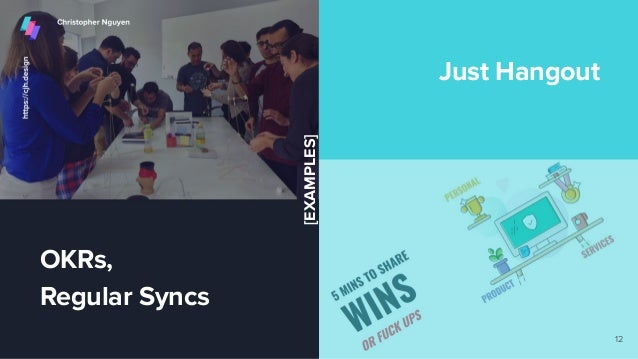 OKRs, Regular Syncs Just Hangout 12 [EXAMPLES]