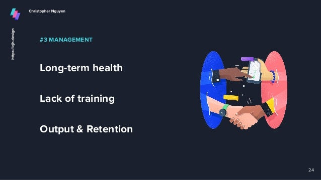 #3 MANAGEMENT Long-term health Lack of training Output & Retention 24