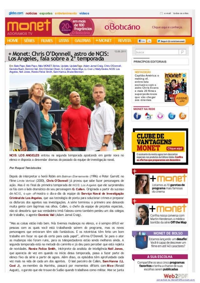 2kLike SeguirSeguir @revistamonet@revistamonet NCIS: LOS ANGELES entrou na segunda temporada apostando em gente nova no el...