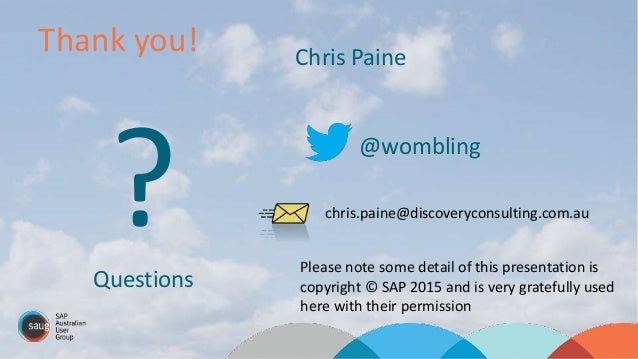 Thank you! ?Questions Chris Paine @wombling chris.paine@discoveryconsulting.com.au Please note some detail of this present...