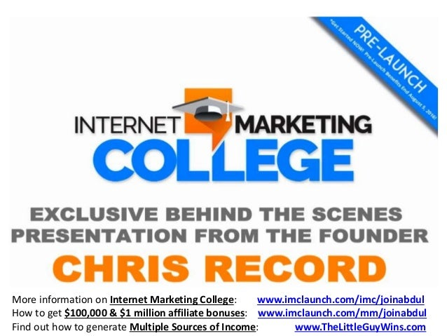 More information on Internet Marketing College: www.imclaunch.com/imc/joinabdul How to get $100,000 & $1 million affiliate...