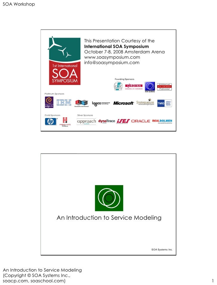 SOA Workshop                                                 This Presentation Courtesy of the                            ...